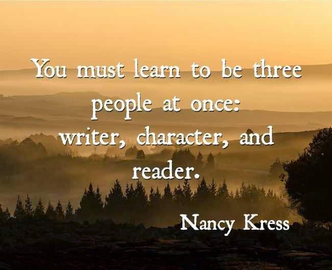 Devi imparare a essere tre persone insieme: scrittore, personaggio e lettore.