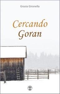 I frutti della scrittura: il romanzo Cercando Goran