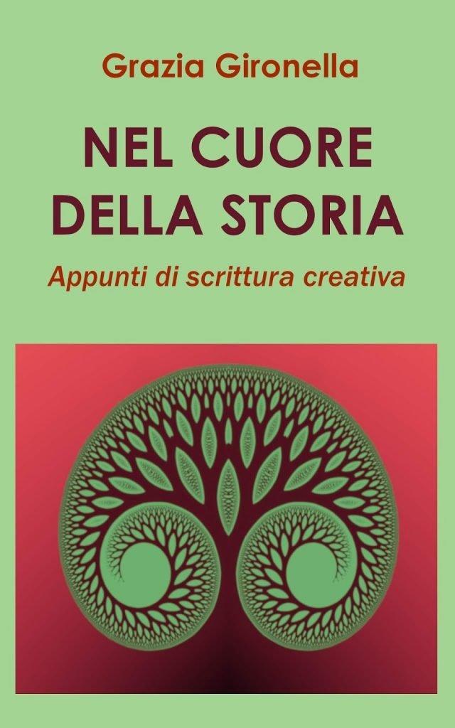 Manuale di scrittura Nel cuore della storia, 2019 (cover).