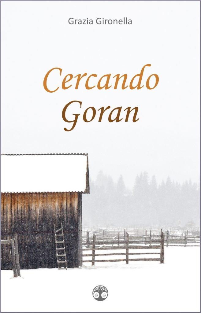 Thriller Cercando Goran di Grazia Gironella