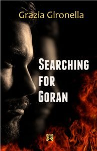 Mystery novel Searching for Goran by Grazia Gironella
