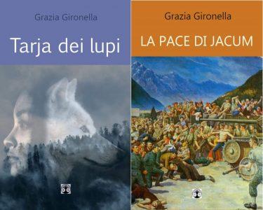 copertine dei racconti Tarja dei lupi e La pace di Jacum, di Grazia Gironella