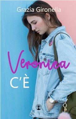 Pubblicazioni - Copertina del romanzo Veronica c'è, di Grazia Gironella