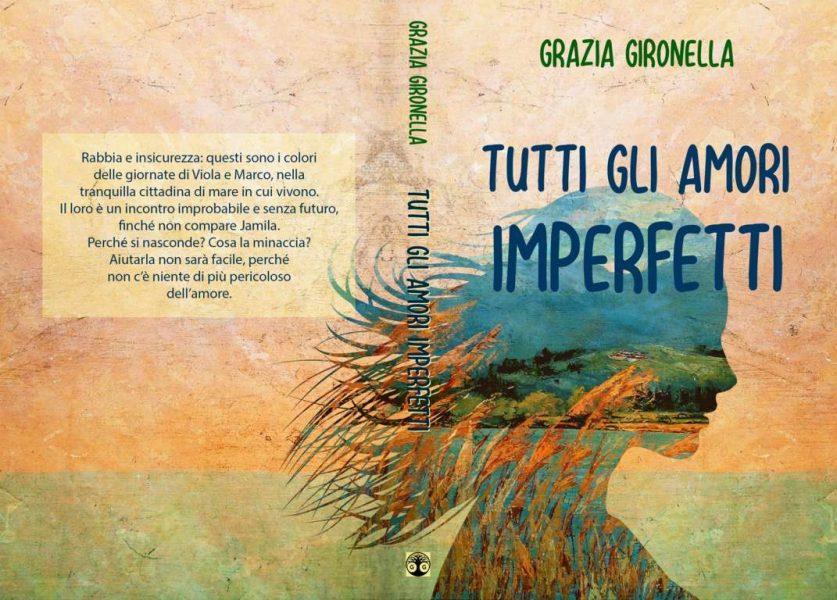 Copertina del romanzo Tutti gli amori imperfetti, di Grazia Gironella.