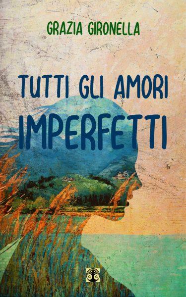 Pubblicazioni: Tutti gli amori imperfetti, 2020 (cover).