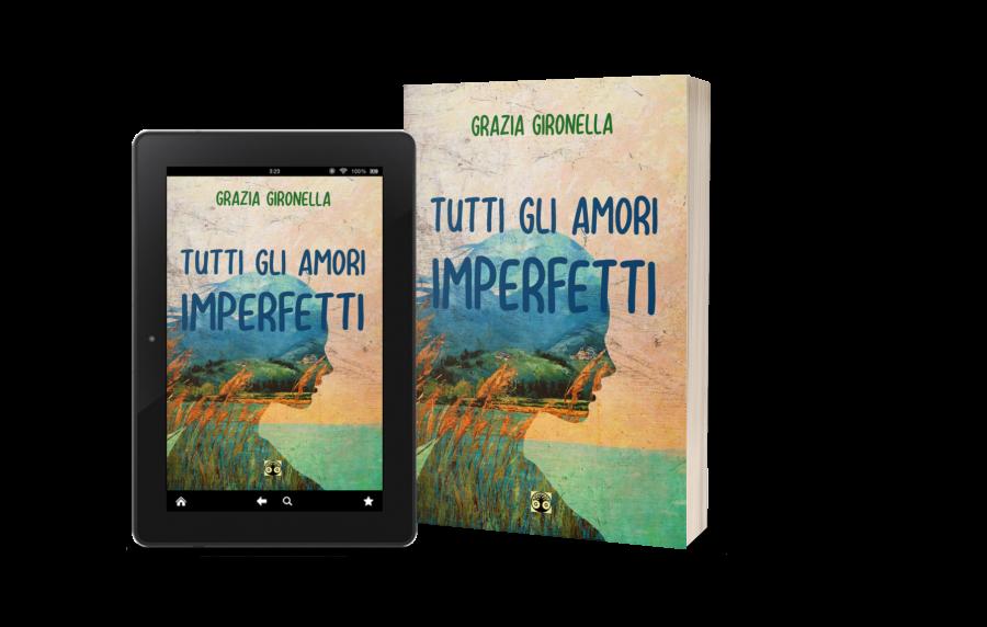 Copertina di Tutti gli amori imperfetti di Grazia Gironella