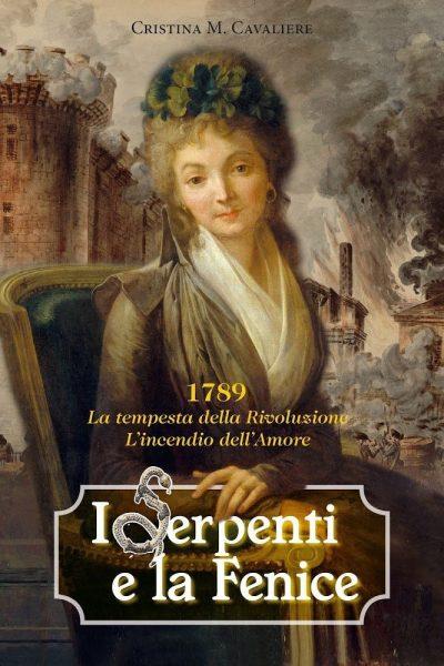 Cristina Cavaliere - copertina del romanzo I Serpenti e la Fenice